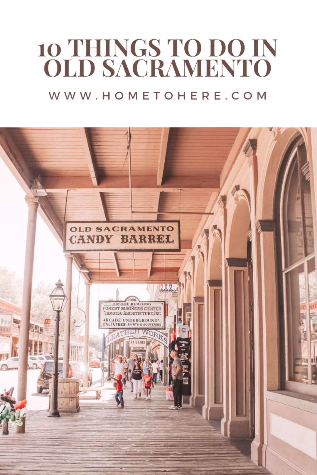 10 Things to do in Old Sacramento You probably never have THOUGHT about having on your itinerary, b