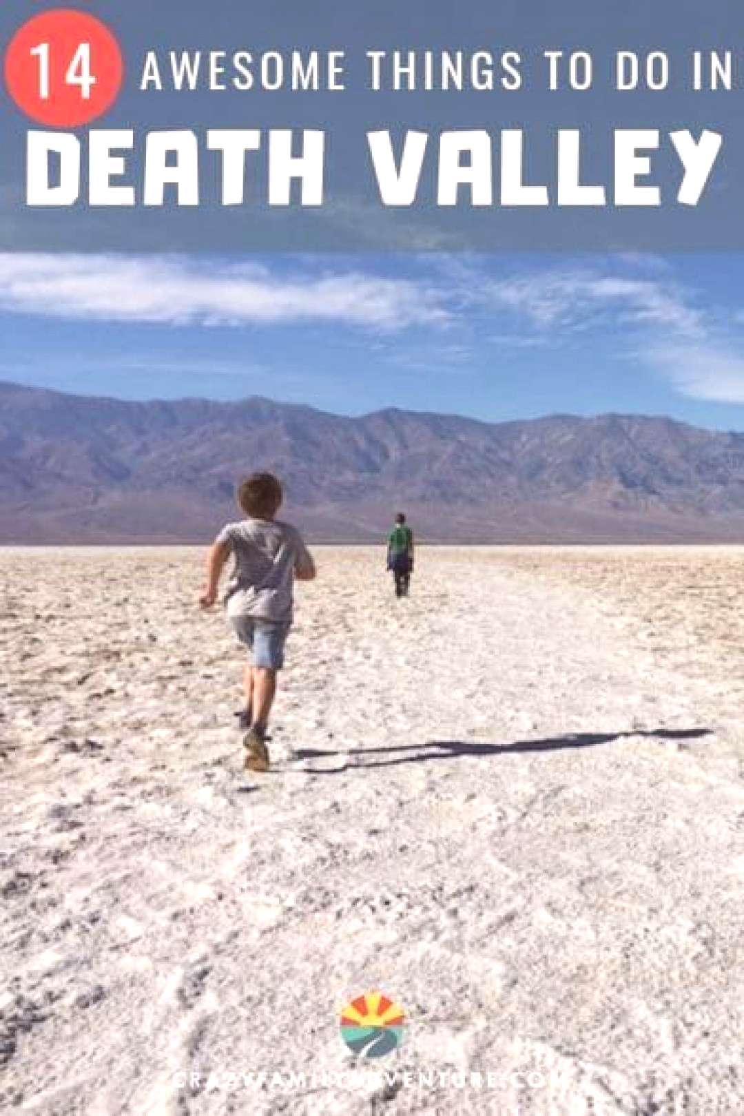 14 Awesome Things To Do In Death Valley National Park [And Where To Stay] - Crazy Family Adventure.