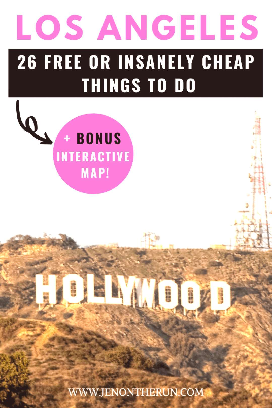 26 Free or Insanely Cheap Things to do in Los Angeles - Jen on the Run Visiting Los Angeles, Califo