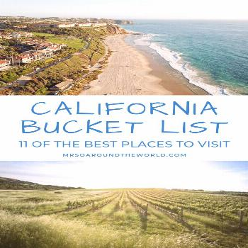 Best Places to Visit in California A bucket list guide to 11 of the best places to visit in Califor