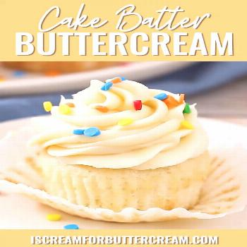 Cake Batter Buttercream Frosting This is the perfect homemade frosting recipe if you love the taste