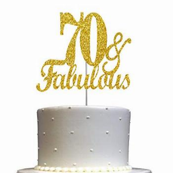Fabulous & 70 Cake Topper Gold Glitter, 70th Birthday Party