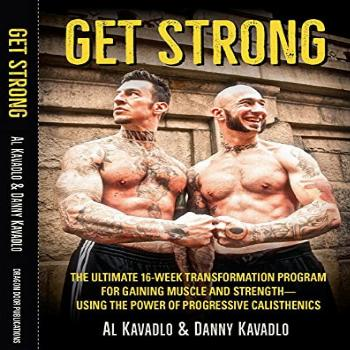 Get Strong: The Ultimate 16-Week Transformation Program For