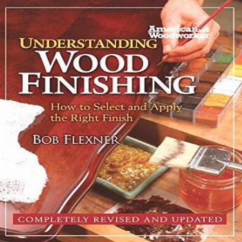 Understanding Wood Finishing: How to Select and Apply the