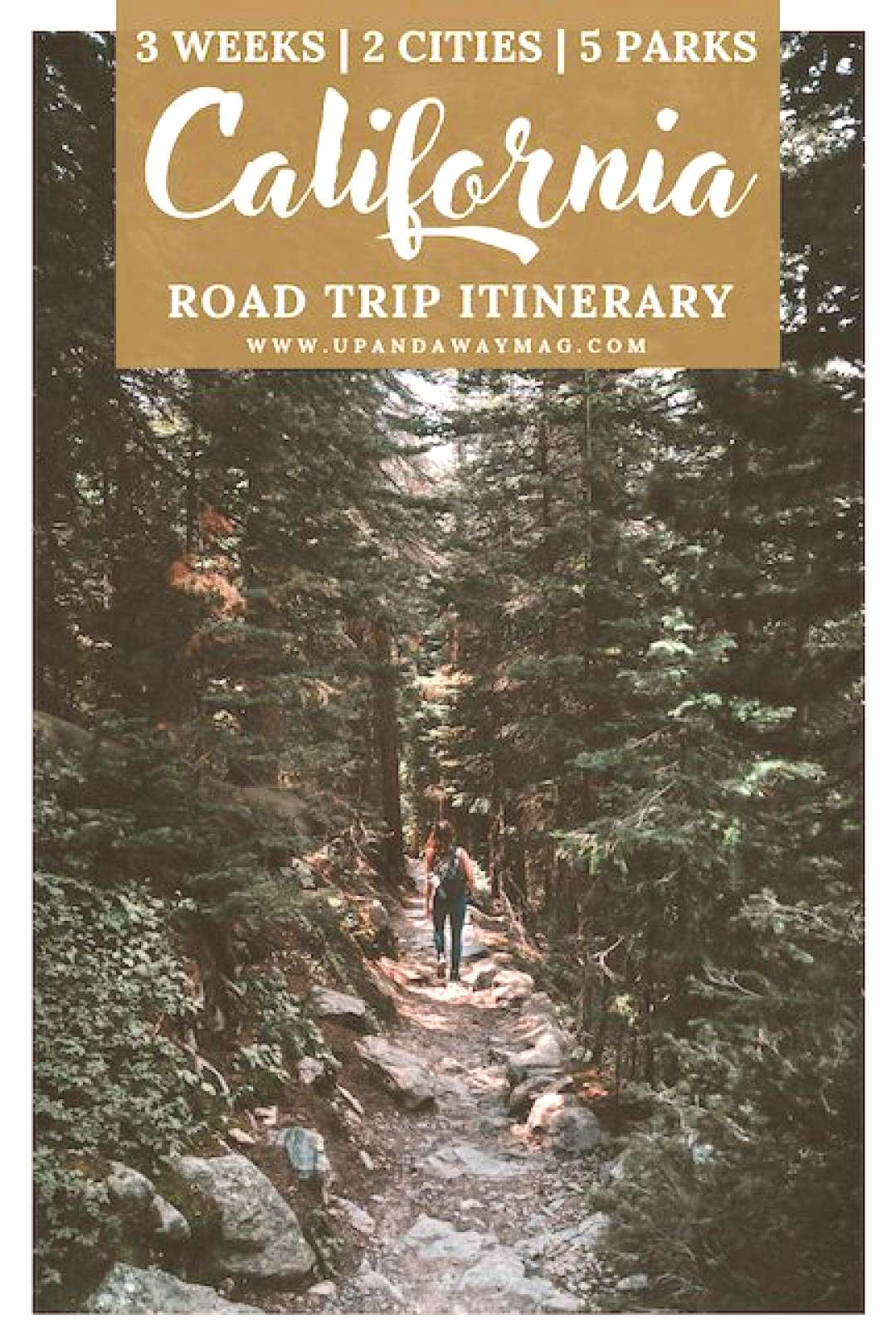 California The Ultimate 2 to 3 Week National Park Road Trip Itinerary - Up and Away Adventure Trav