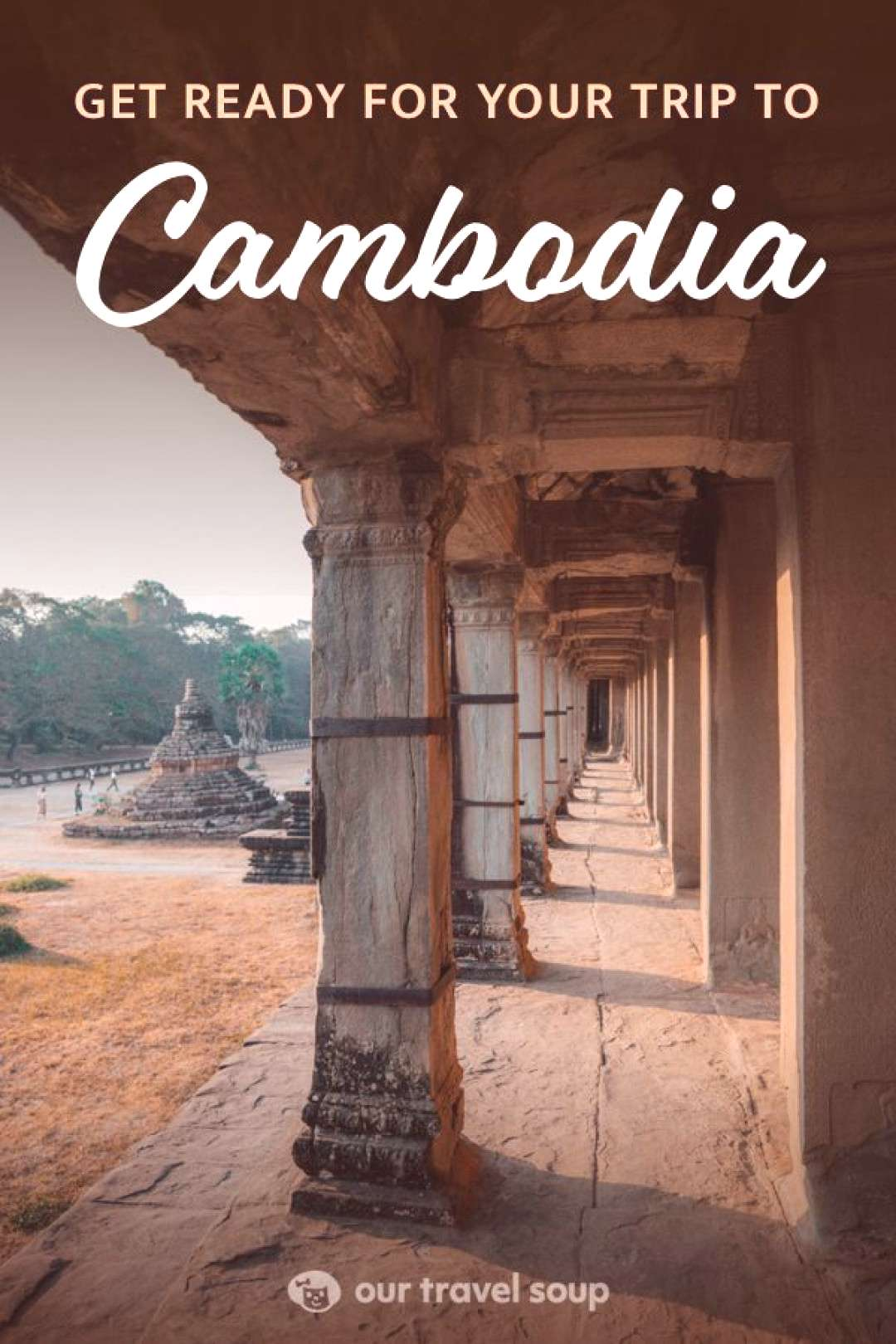 Complete Guide on Planning for Cambodia Everything you need to know about traveling to Cambodia. Le