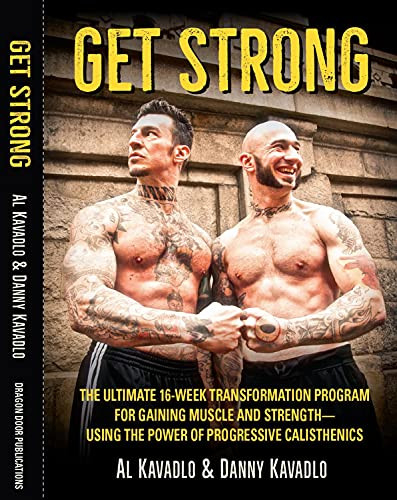 Get Strong The Ultimate 16-Week Transformation Program For