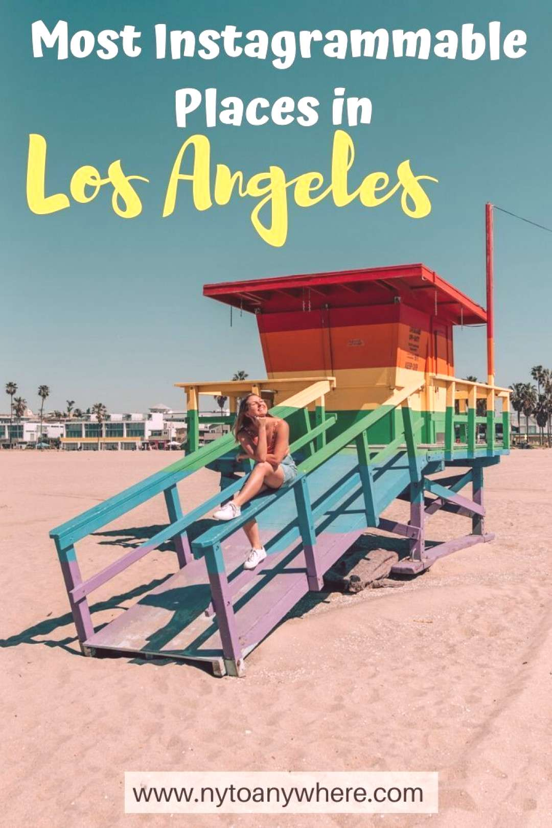 LA Photo spots » NY to Anywhere The Most Instagrammable Places in LA // Santa Monica // Venice Bea