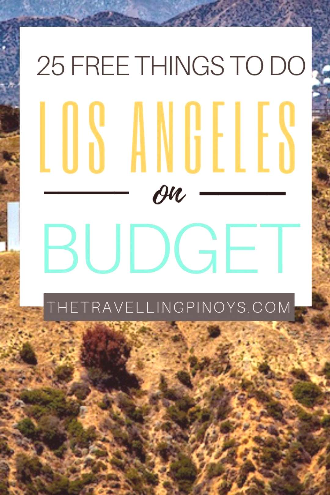 The Ultimate Guide To Los Angeles On A Budget The Ultimate Guide To Los Angeles On A Budget The Ult