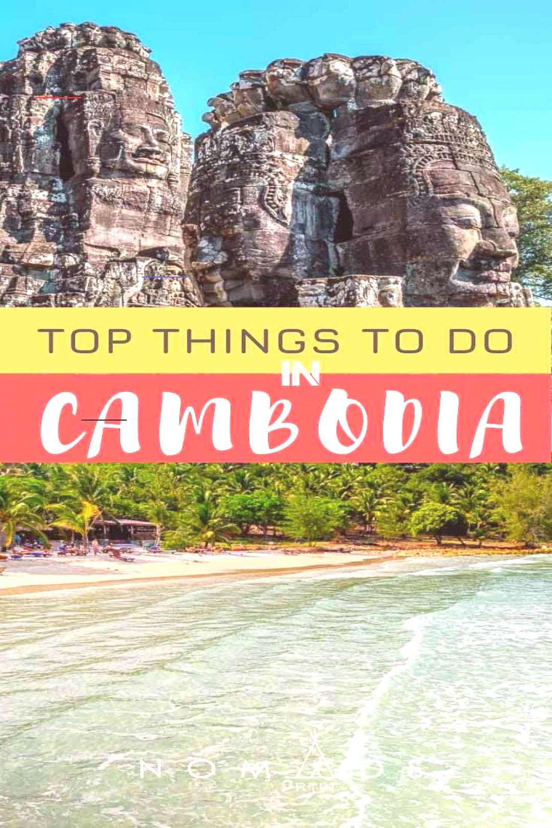 The Ultimate List of Things to Do in Cambodia • Nomads RTW The Ultimate List of Things to Do in C