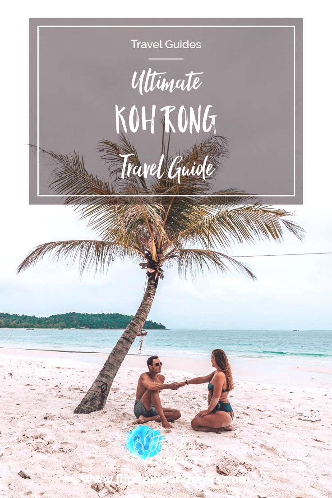 Ultimate Koh Rong Travel Guide A Piece of Paradise For a true piece of paradise in Cambodia youll